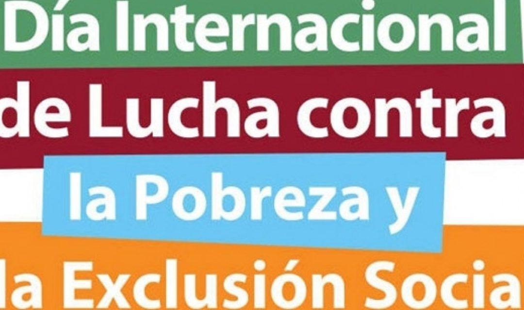 17 DE OCTUBRE: DÍA INTERNACIONAL DE LUCHA CONTRA LA POBREZA Y LA EXCLUSIÓN SOCIAL.